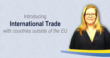 "Presentation called ""Introducing international trade with countries outside of the EU"""